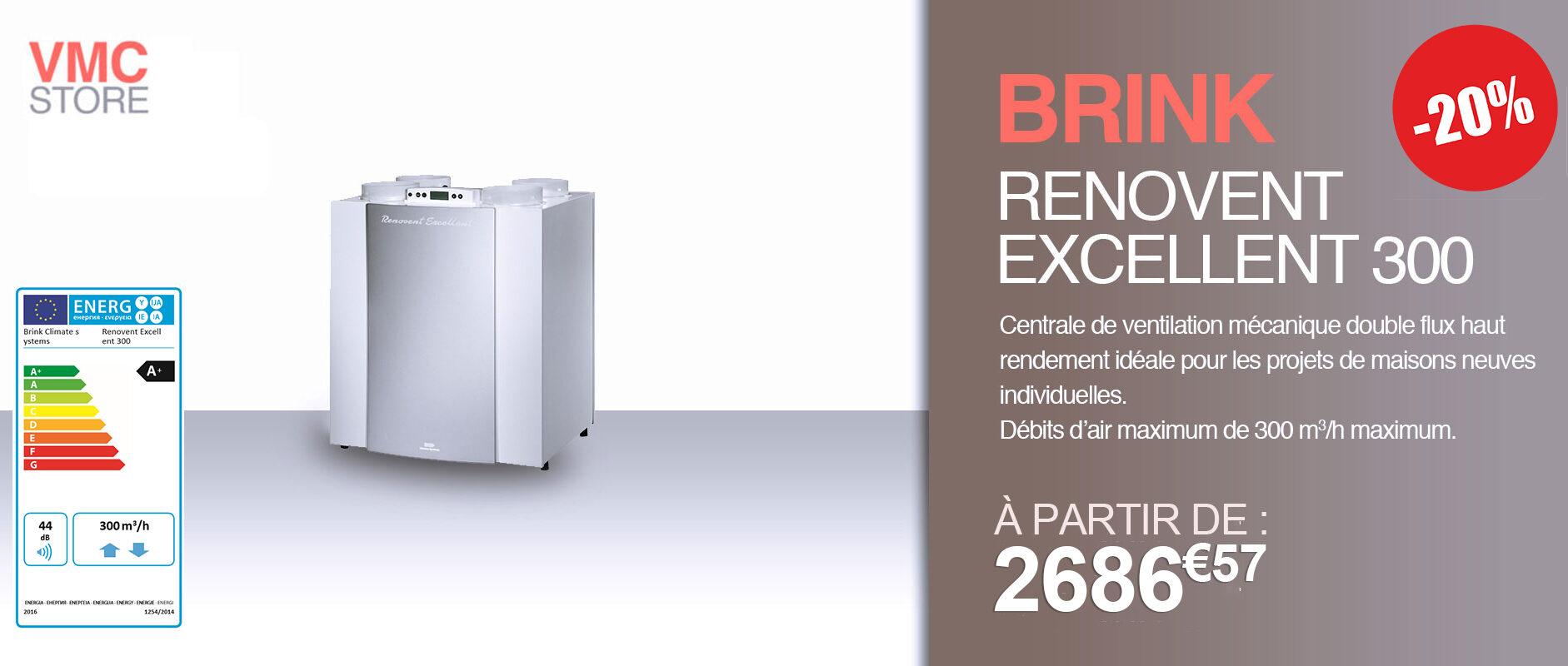 VMC DOUBLE FLUX RENOVENT EXCELLENT 300 BRINK